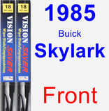 Front Wiper Blade Pack for 1985 Buick Skylark - Vision Saver