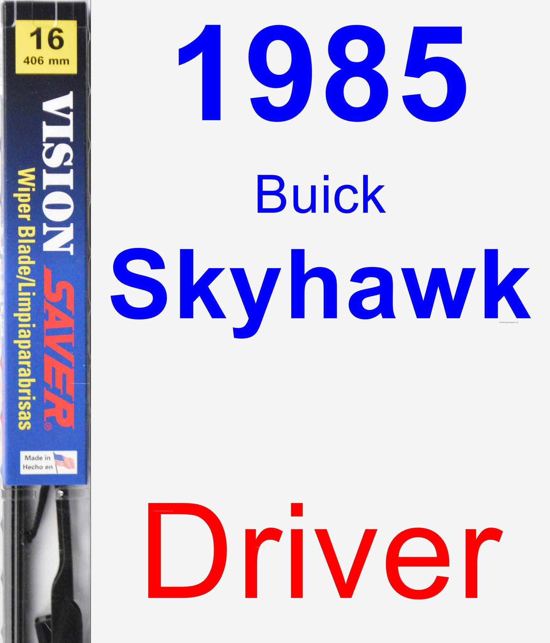 Driver Wiper Blade for 1985 Buick Skyhawk - Vision Saver