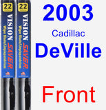 Front Wiper Blade Pack for 2003 Cadillac DeVille - Vision Saver