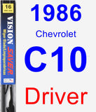 Driver Wiper Blade for 1986 Chevrolet C10 - Vision Saver