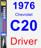 Driver Wiper Blade for 1976 Chevrolet C20 - Vision Saver