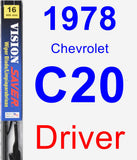 Driver Wiper Blade for 1978 Chevrolet C20 - Vision Saver