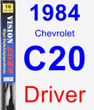Driver Wiper Blade for 1984 Chevrolet C20 - Vision Saver