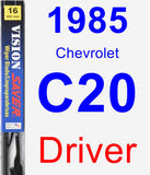 Driver Wiper Blade for 1985 Chevrolet C20 - Vision Saver