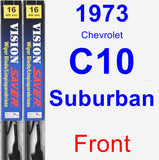 Front Wiper Blade Pack for 1973 Chevrolet C10 Suburban - Vision Saver