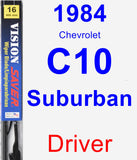 Driver Wiper Blade for 1984 Chevrolet C10 Suburban - Vision Saver