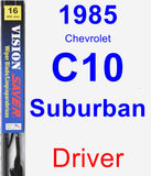 Driver Wiper Blade for 1985 Chevrolet C10 Suburban - Vision Saver