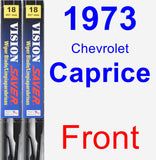 Front Wiper Blade Pack for 1973 Chevrolet Caprice - Vision Saver
