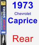Rear Wiper Blade for 1973 Chevrolet Caprice - Vision Saver