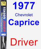 Driver Wiper Blade for 1977 Chevrolet Caprice - Vision Saver
