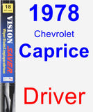Driver Wiper Blade for 1978 Chevrolet Caprice - Vision Saver