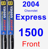 Front Wiper Blade Pack for 2004 Chevrolet Express 1500 - Vision Saver