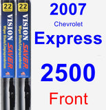 Front Wiper Blade Pack for 2007 Chevrolet Express 2500 - Vision Saver