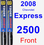 Front Wiper Blade Pack for 2008 Chevrolet Express 2500 - Vision Saver