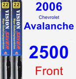 Front Wiper Blade Pack for 2006 Chevrolet Avalanche 2500 - Vision Saver