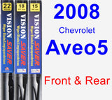 Front & Rear Wiper Blade Pack for 2008 Chevrolet Aveo5 - Vision Saver