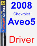 Driver Wiper Blade for 2008 Chevrolet Aveo5 - Vision Saver