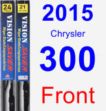 Front Wiper Blade Pack for 2015 Chrysler 300 - Vision Saver
