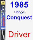 Driver Wiper Blade for 1985 Dodge Conquest - Vision Saver