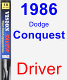 Driver Wiper Blade for 1986 Dodge Conquest - Vision Saver