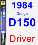 Driver Wiper Blade for 1984 Dodge D150 - Vision Saver
