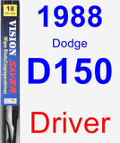 Driver Wiper Blade for 1988 Dodge D150 - Vision Saver