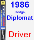 Driver Wiper Blade for 1986 Dodge Diplomat - Vision Saver