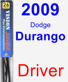 Driver Wiper Blade for 2009 Dodge Durango - Vision Saver