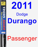 Passenger Wiper Blade for 2011 Dodge Durango - Vision Saver