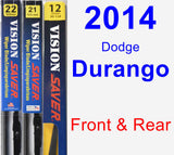 Front & Rear Wiper Blade Pack for 2014 Dodge Durango - Vision Saver