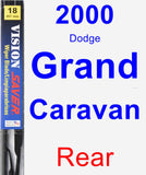 Rear Wiper Blade for 2000 Dodge Grand Caravan - Vision Saver