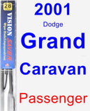 Passenger Wiper Blade for 2001 Dodge Grand Caravan - Vision Saver