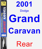 Rear Wiper Blade for 2001 Dodge Grand Caravan - Vision Saver