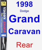 Rear Wiper Blade for 1998 Dodge Grand Caravan - Vision Saver