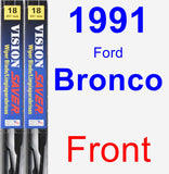 Front Wiper Blade Pack for 1991 Ford Bronco - Vision Saver