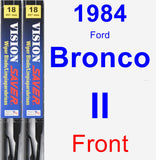 Front Wiper Blade Pack for 1984 Ford Bronco II - Vision Saver