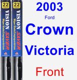 Front Wiper Blade Pack for 2003 Ford Crown Victoria - Vision Saver