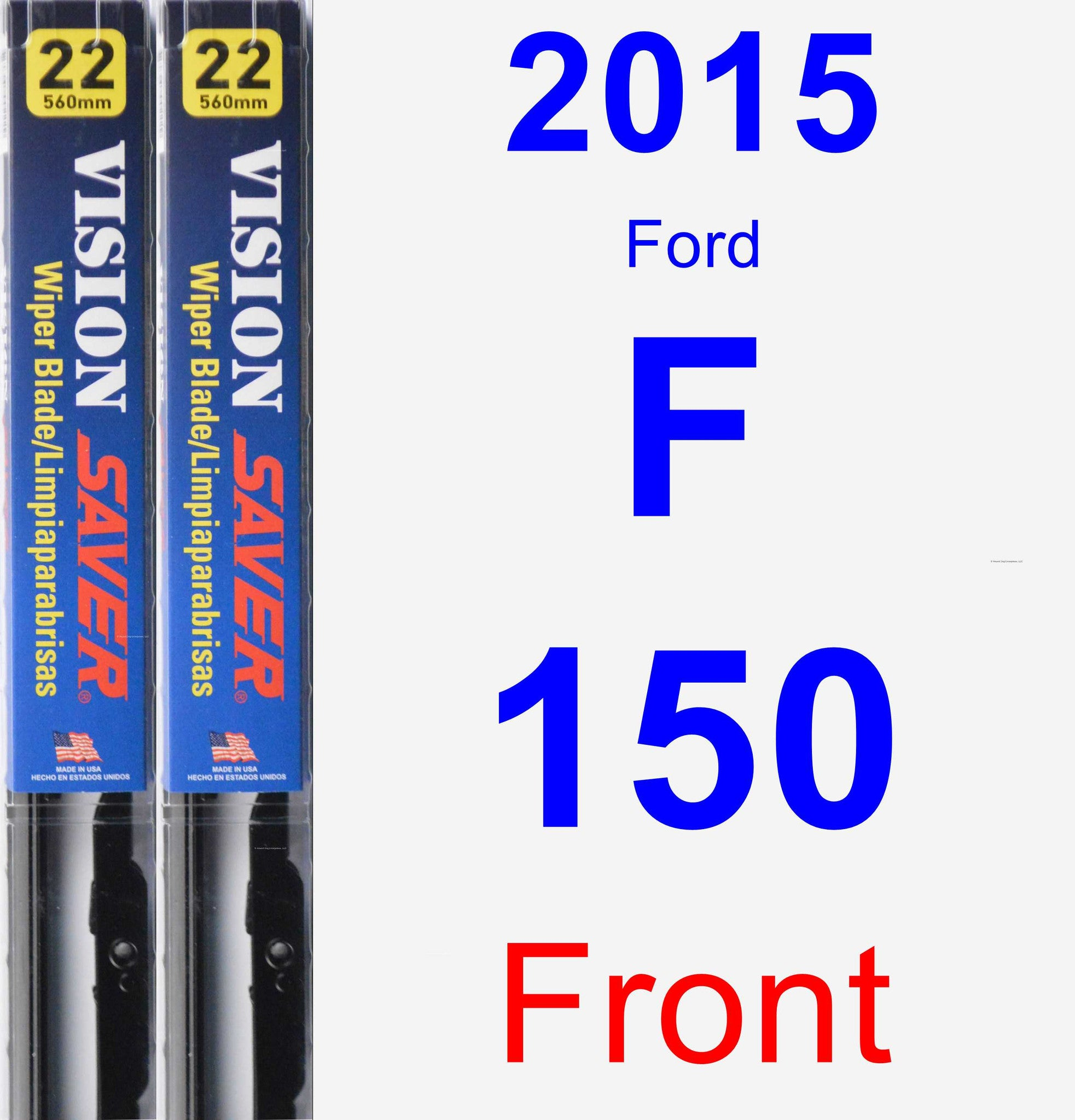 Front Wiper Blade Pack for 2015 Ford F-150 - Vision Saver