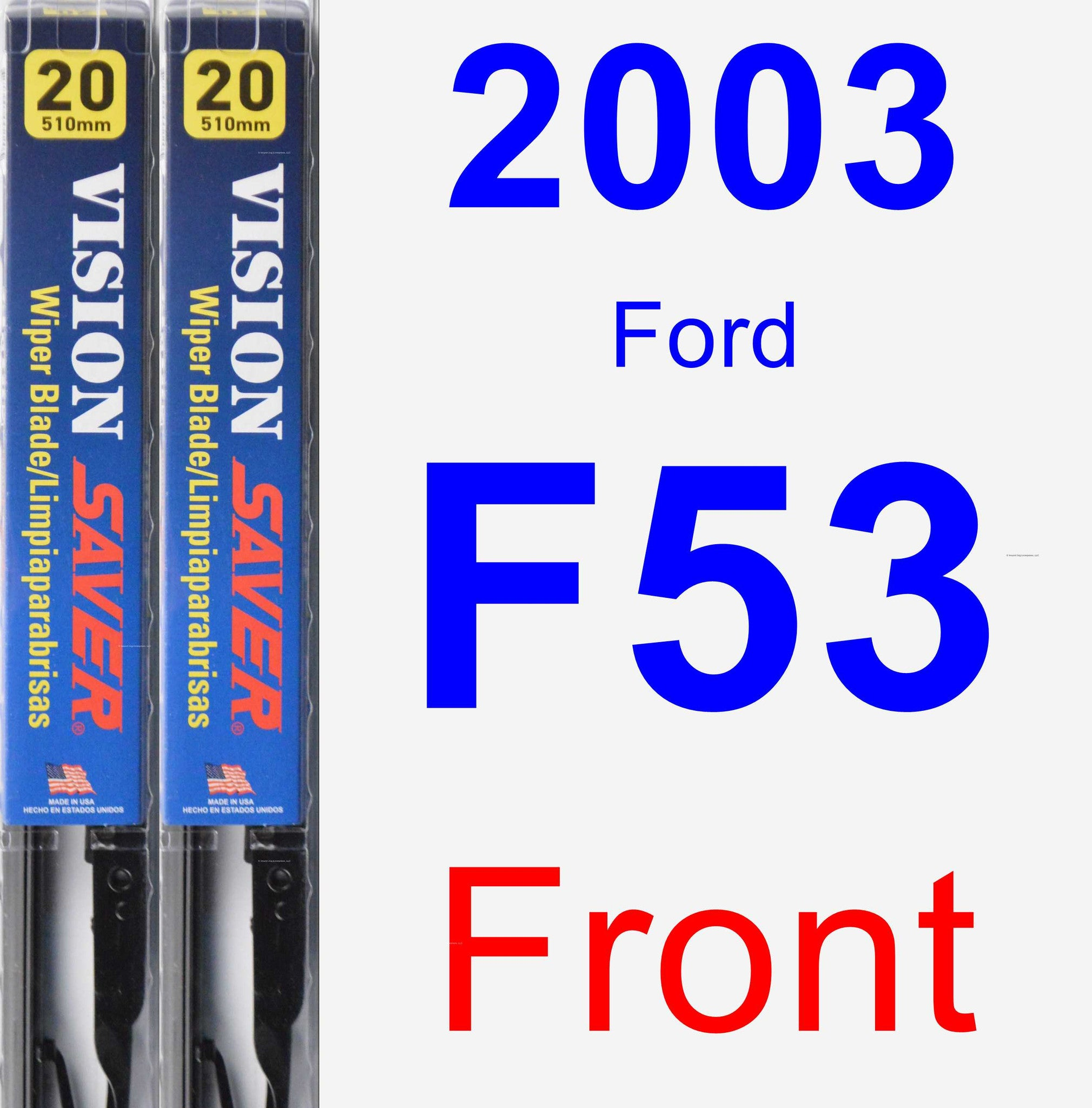 Front Wiper Blade Pack for 2003 Ford F53 - Vision Saver