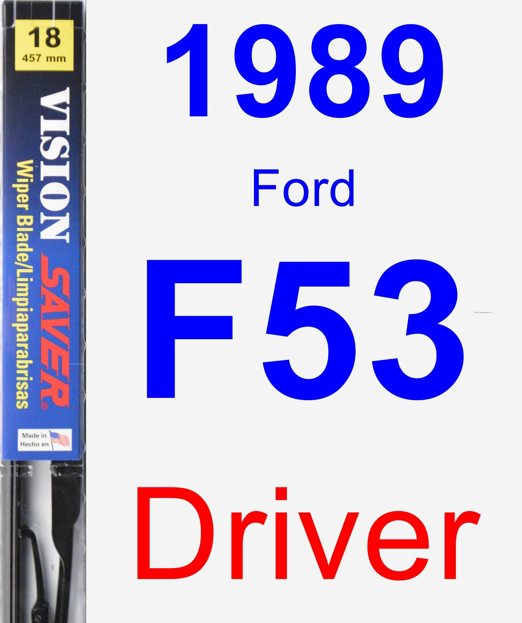 Driver Wiper Blade for 1989 Ford F53 - Vision Saver