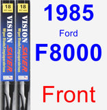 Front Wiper Blade Pack for 1985 Ford F8000 - Vision Saver