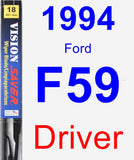 Driver Wiper Blade for 1994 Ford F59 - Vision Saver