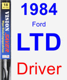 Driver Wiper Blade for 1984 Ford LTD - Vision Saver