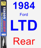 Rear Wiper Blade for 1984 Ford LTD - Vision Saver