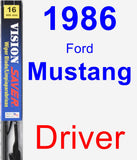 Driver Wiper Blade for 1986 Ford Mustang - Vision Saver