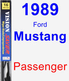 Passenger Wiper Blade for 1989 Ford Mustang - Vision Saver