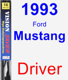 Driver Wiper Blade for 1993 Ford Mustang - Vision Saver