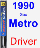 Driver Wiper Blade for 1990 Geo Metro - Vision Saver