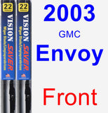Front Wiper Blade Pack for 2003 GMC Envoy - Vision Saver