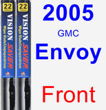 Front Wiper Blade Pack for 2005 GMC Envoy - Vision Saver